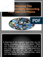 E-Cleaning the Environment by Recycling Your Old Cell
