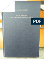 Bonifatius Kotter - Die Schiften Des Johannes Von Damaskos I