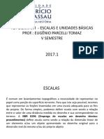 TOPOGRAFIA I  - ESCALAS E UNIDADES MÉTRICAS