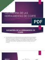 GEOMETRIA DE LAS HERRAMIENTAS DE CORTE