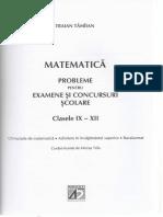 Matematica. Probleme pentru examene si concursuri scolare.