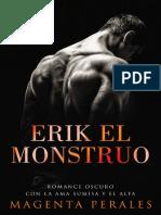 Erik El Monstruo (Apocalipsis n - Magenta Perales