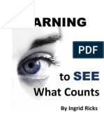 Learning to See What Counts