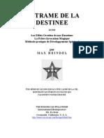 Occultisme - La trame de la destinée - Prière - Invocation magique - Max Heindel