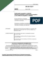 034170956- SR - en- 15217.2007 Performanta Energetica a Cladirilor. Metode de Exprimare a Performantei Energetice Si de Certificare Energetica a Cladirilor