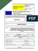 RESTAURACIÓN HIDROLÓGICO FORESTAL DE LAS ÁREAS AFECTADAS POR ESCOMBRERAS DE PIZARRA EN LAS MÁRGENES DE LOS RÍOS CASAYO Y SANTANA A SU PASO POR EL MEANDRO DE SAN COSME Y DE LA CONFLUENCIA DE LOS RÍOS CASAYO Y ARDEMOURO.L T.M DE CARBALLEDA DE VALDEORRAS (OURENSE)