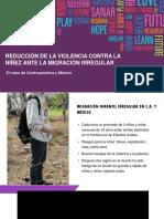 Reducción de La Violencia Contra La Niñez Ante La Migración Irregular. El Caso de Centroamérica y México - María Isabel López - CCFC Nicaragua