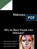 About Makeups