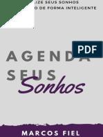 Agenda seus Sonhos - Realize seus sonhos planejando de forma inteligente - Marcos Fiel.pdf