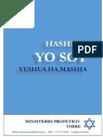 HaShem . Yo Soy.  Yeshua Ha Mashia