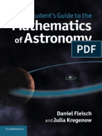 A Students Guide to the Mathematics of Astronomy by Daniel Fleisch and Julia Kregenow