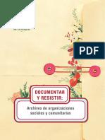 """1. Proyecto """"Archivos Comunitarios de Derechos Humanos Fuentes de Memoria Cultural y Política."""