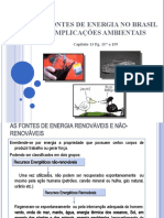 As fontes de Energia no Brasil e Implicações I