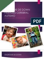 Down_P_Cerebral_Autismo.pptx