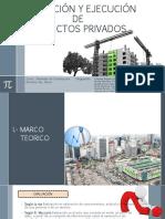 Evaluación  y Ejecución de proyectos Privados