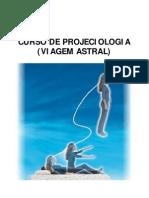 Curso de Projeciologia (Viagem Astral) [FormatoA6]