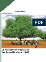 2009 Som Interpeace a History of Mediation in Somalila Since 1988 En