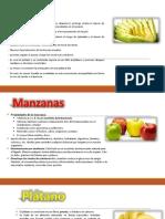 Palta, Manzana y Platano