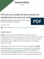 SUS terá novo modelo de financiamento de atendimentos em postos de saúde - 31_10_2019 - Cotidiano - Folha