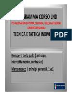 2CORSO LND Tecnica, Recupero, Marcamento, 1vs1