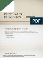 PRINCIPALES ELEMENTOS DE UNION