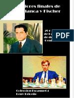 Vdocuments.mx Finales Los Mejores Finales de Capablanca y Fischer (1)