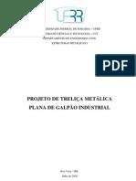 PROJETO DE TRELIÇA METÁLICA   PLANA DE GALPÃO INDUSTRIAL