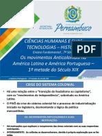 Os Movimentos Anticoloniais Na América Latina e América Portuguesa – 1ª Metade Do Século XIX