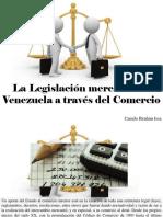 Camilo Ibrahim Issa - La Legislación Mercantil en Venezuela a Través Del Comercio