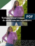 Tatiana Irizar - Tatiana Irizar Compartió Tips de Moda Con SusSeguidores