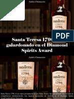 Andrés Chumaceiro - Santa Teresa 1796 Fue Galardonado en El Diamond Spirits Award
