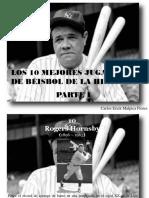 Carlos Erick Malpica Flores - Los 10 Mejores Jugadores de Béisbol de La Historia, Parte I