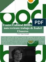 Víctor Vargas Irausquín - Centro Cultural BOD Expone El Más Reciente Trabajo de Isabel Cisneros