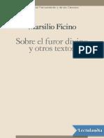 Sobre El Furor Divino y Otros Textos - Marsilio Ficino