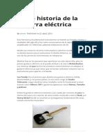Breve Historia de La Guitarra Eléctrica