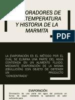 Evaporadores de alta temperatura y historia de la