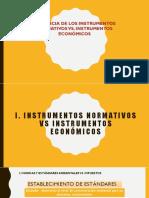 8_EFICIENCIA DE LOS INSTRUMENTOS NORMATIVOS VS. INSTRUMENTOS ECONÓMICOS