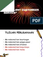 EXCELLENT CUSTOMEER SERVICE