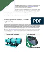 How to Select Fertilizer Granulator Suitable for Compound Fertilizer Production