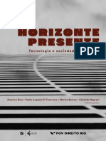 MAGRANI, Eduardo (orgs.). Horizonte presente - tecnologia e sociedade em debate