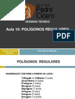 AULA 10- POLIGONOS INSCRITOS E CIRCUNSCRITOS