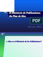 I - El Ministerio de Publicaciones en el Plan de Dios