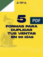 5 formas para duplicar tus ventas en 90 dias.pdf