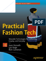 Joan Horvath, Lyn Hoge, Rich Cameron (auth.) - Practical Fashion Tech_ Wearable Technologies for Costuming, Cosplay, and Everyday-Apress (2016).pdf