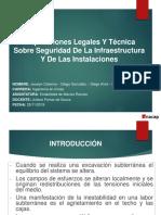 Disposiciones Legales Y Técnica Sobre Seguridad De La Infraestructura Y De Las Instalaciones