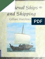 Gillian Hutchinson - Medieval Ships and Shipping-Fairleigh Dickinson University Press (1994)