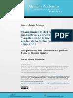 El Surgimiento Del Grupo Productivo y El Regreso de Los Capitanes de La Industria Gabriel Merino y Walter Formento