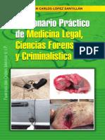 DICCIONARIO DE MEDICINA LEGAL, CIENCIAS FORENSES Y CRIMINALISTICA