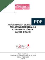 Lolas Stepkel, Fernando - Rehistoriar la bioetica en Latinoamerica. La contribucion de James Drane.pdf