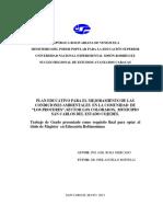 """PLAN EDUCATIVO PARA EL MEJORAMIENTO DE LAS CONDICIONES AMBIENTALES  EN LA COMUNIDAD  DE """"LOS PROCERES"""", SECTOR LOS COLORADOS,  MUNICIPIO SAN CARLOS DEL ESTADO COJEDES"""